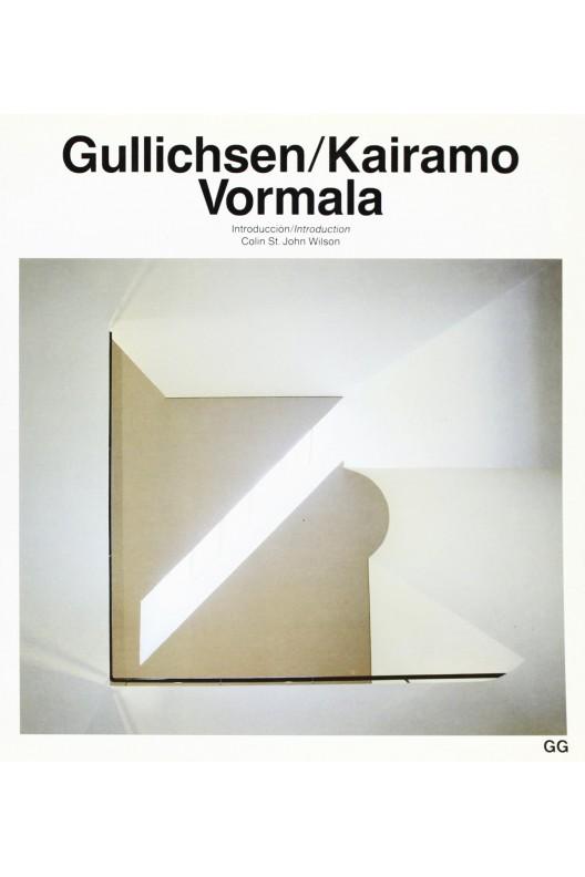 Gullichsen / Kairamo / Vormala