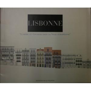 """Lisbonne """"Lumière et couleur dans la ville""""."""