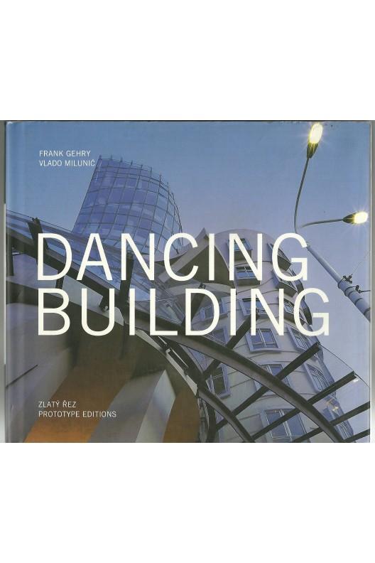 Dancing Building - Frank Gehry, Vlado Miluni'c