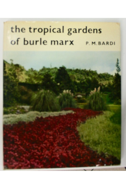 The tropicals gardens of Burle Marx.