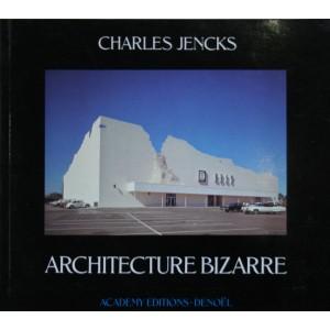 ARCHITECTURE BIZARRE