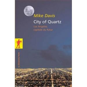 City of Quartz - Los Angeles, capitale du futur