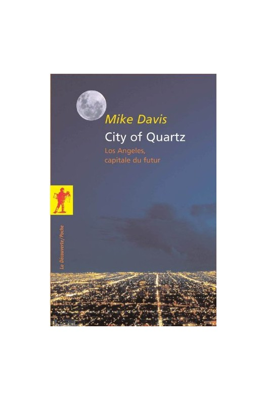 City of Quartz - Los Angeles, capitale du futur