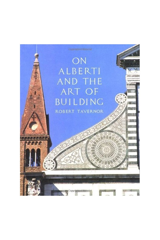On Alberti and the Art of Building.