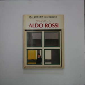ALDO ROSI / 21 WORKS