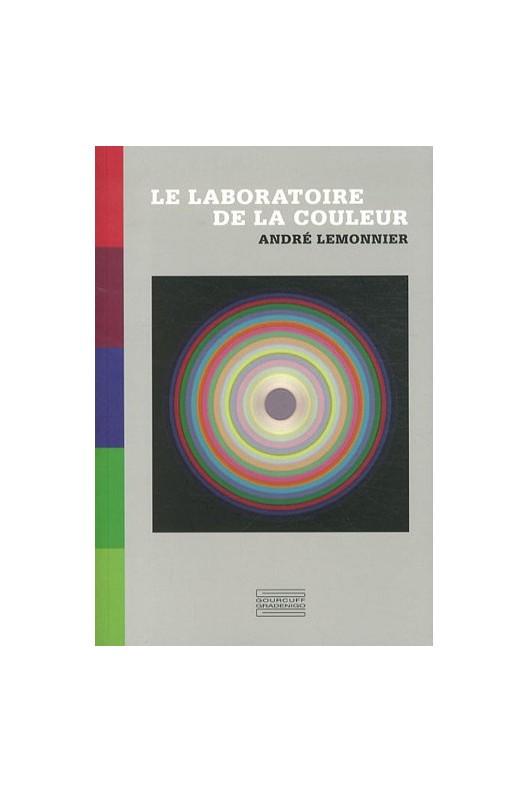 Le laboratoire de la couleur - André Lemonnier