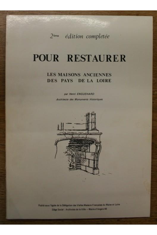 Maisons anciennes des pays de la Loire.