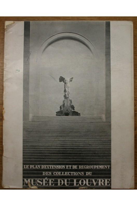 1934 : Le plan d'extension et de regroupement des collections du musée du Louvre