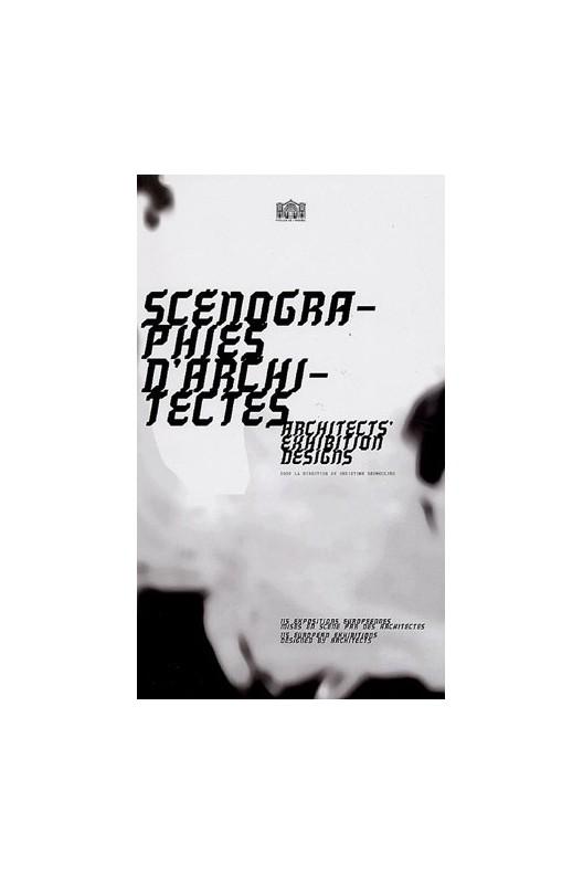Scénographies d'architectes / Architects' exhibition designs