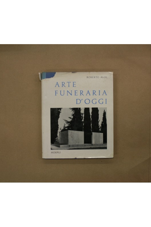 ARTE FUNERARIA D'OGGI / ROBERTO ALOI