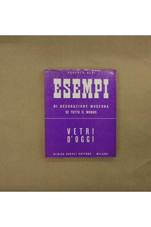 ESEMPI / VETRI D'OGGI (VERRE)