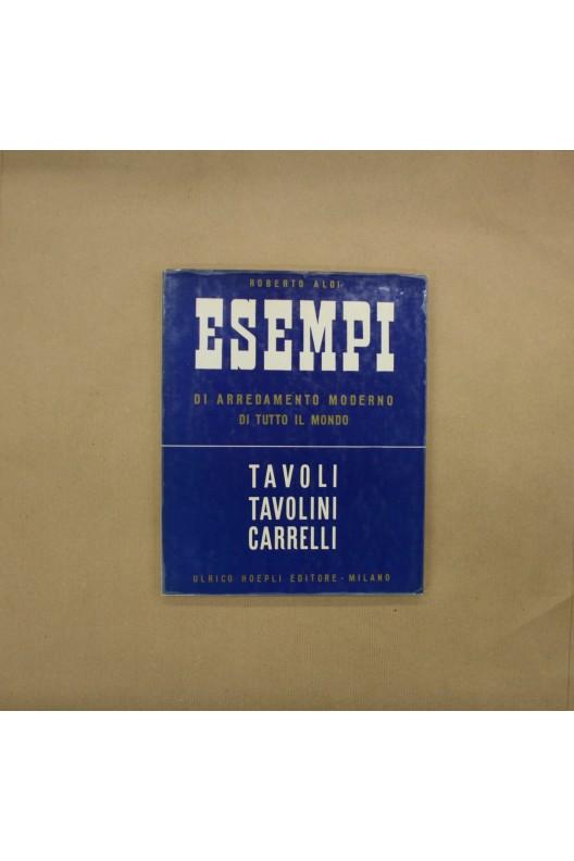 ESEMPI / TAVOLI TAVOLINI CARRELLI (TABLES)