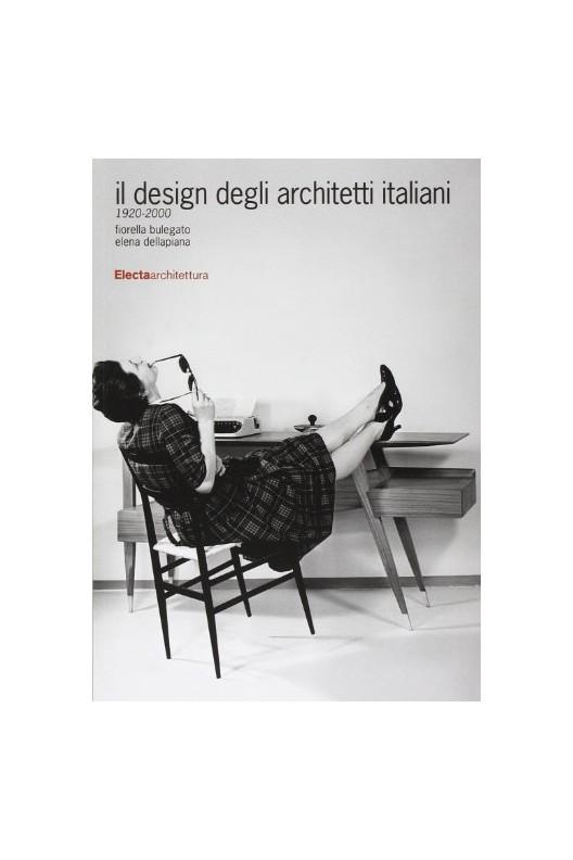 Il design degli architetti italiani 1920-2000