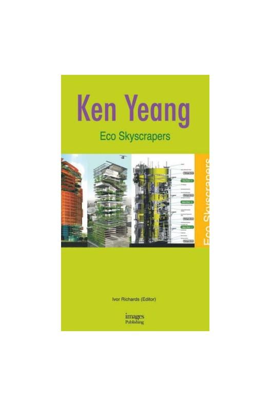 Eco Skyscrapers / KEN YEANG