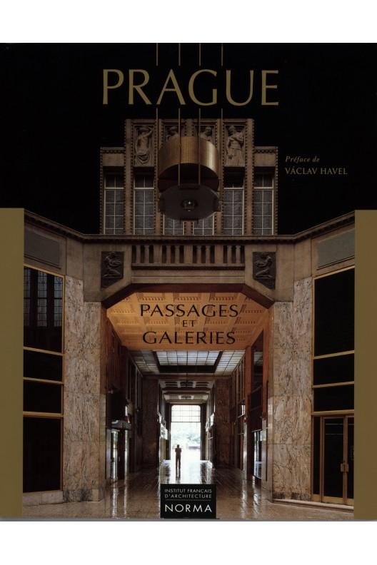 Prague : passages et galeries