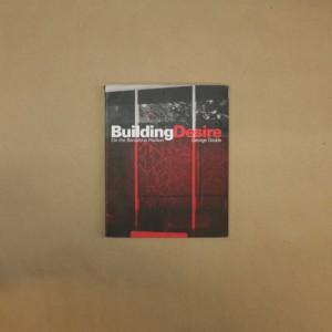 Building Desire - On the Barcelona Pavilion