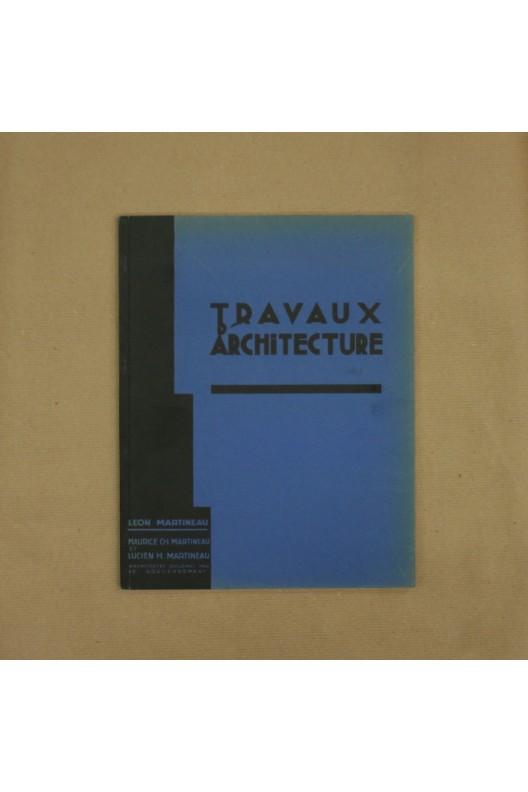 MM. Martineau / Travaux d'architecture