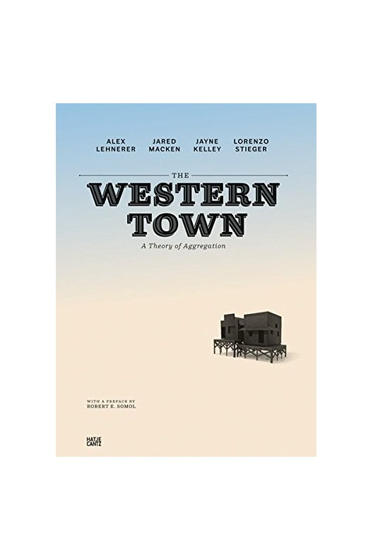 The Western Town - A Theory of Aggregation