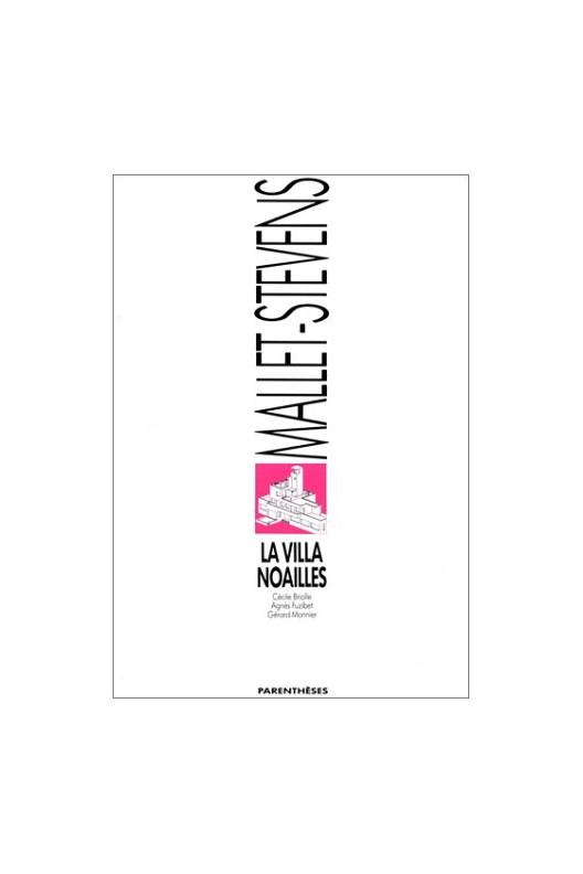 La Villa Noailles - Rob Mallet-Stevens
