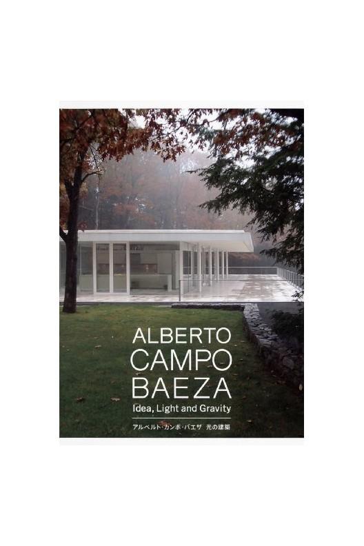 Alberto Campo Baeza Idea Light and Gravity