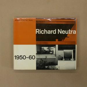 Richard Neutra / Réalisations et projets 1950 - 60