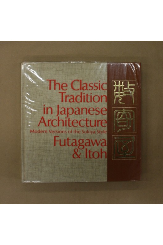 The classic tradition in japanese architecture