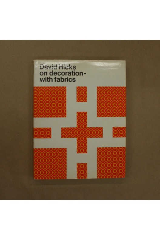 David Hicks / On decoration-with fabrics