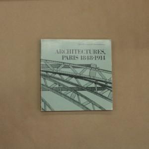 Architectures, Paris 1848-1914