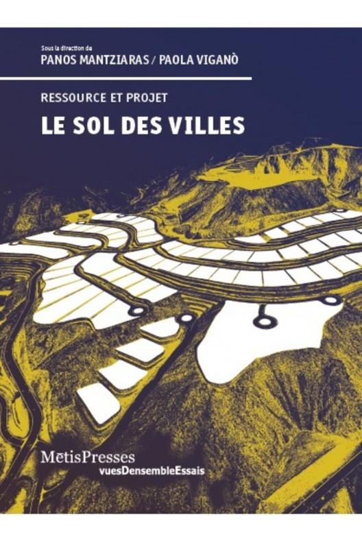 Le sol des villes /  Vigano et Mantziaras