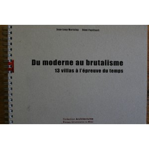 Du moderne au brutalisme.