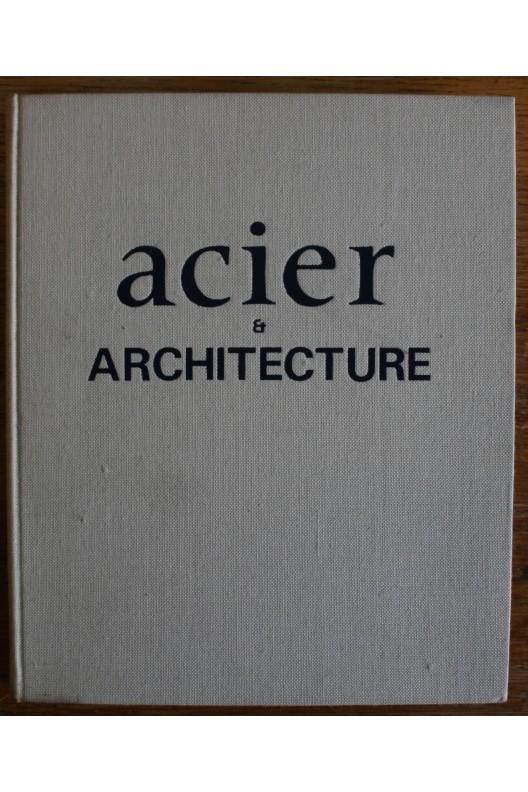 Acier et architecture.