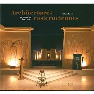 ARCHITECTURES ROSICRUCIENNES du XVIIe siècle à nos jours