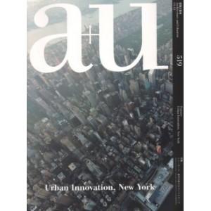 A+U 519 13:12: Urban Innovation, New York