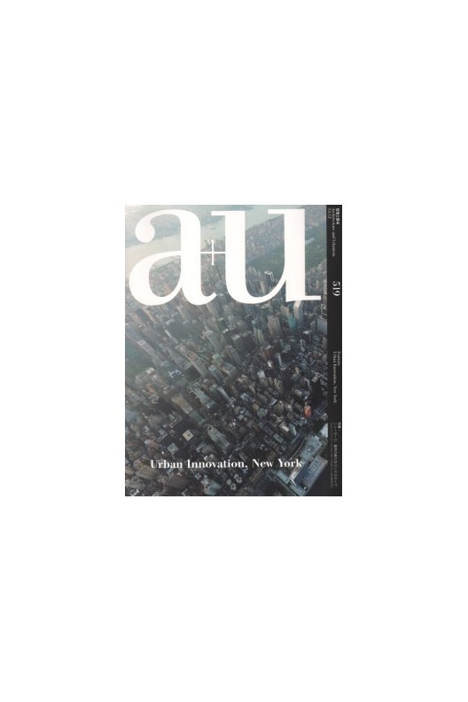 A+U 519 13:12: Urban Innovation, New York