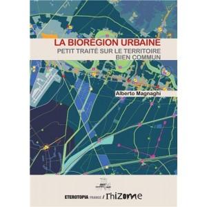 La biorégion urbaine. Alberto Magnaghi
