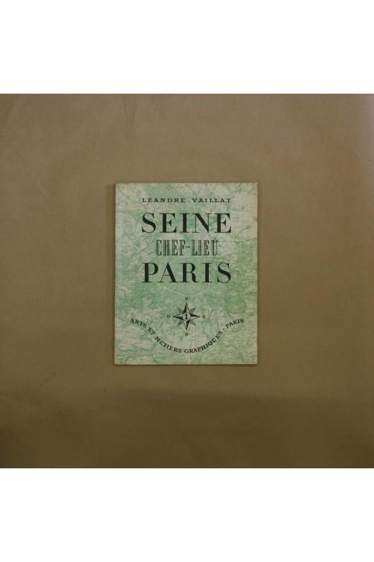 La Seine, chef-lieu Paris. Léandre vaillat