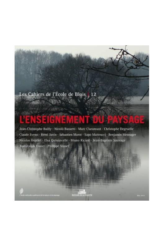 Cahiers de l'école de paysage de Blois n 12