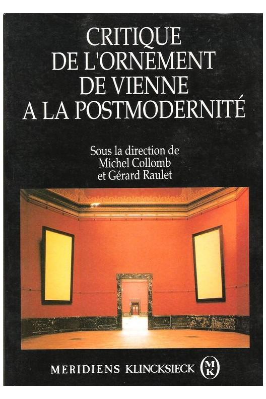 Critique de l'ornement de Vienne à la postmodernité