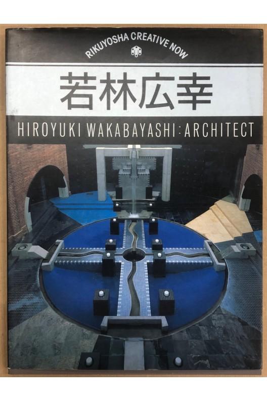 Hiroyuki Wakabayashi architect / Rikuyosha creative now