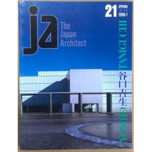 Yoshio Tanigushi / The Japan architect 21