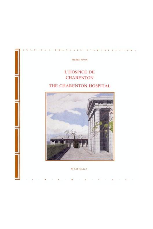 L'Hospice de Charenton / Charenton Hospital