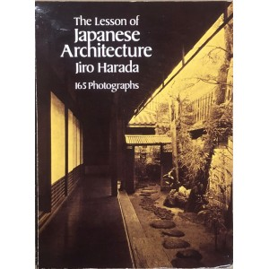 The Lesson of Japanese Architecture.