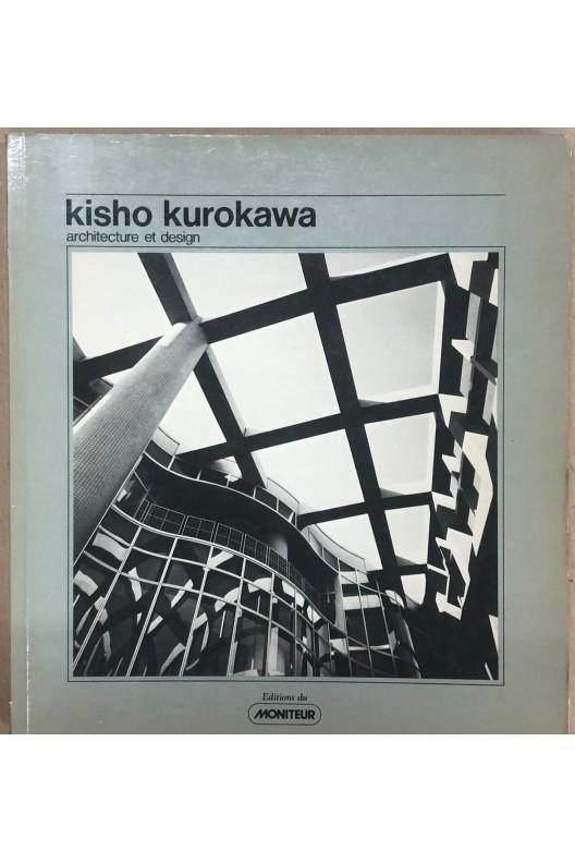 Kisho Kurokawa architecture et design