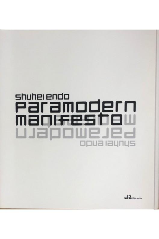 Shuhei Endo / Paramodern manifesto