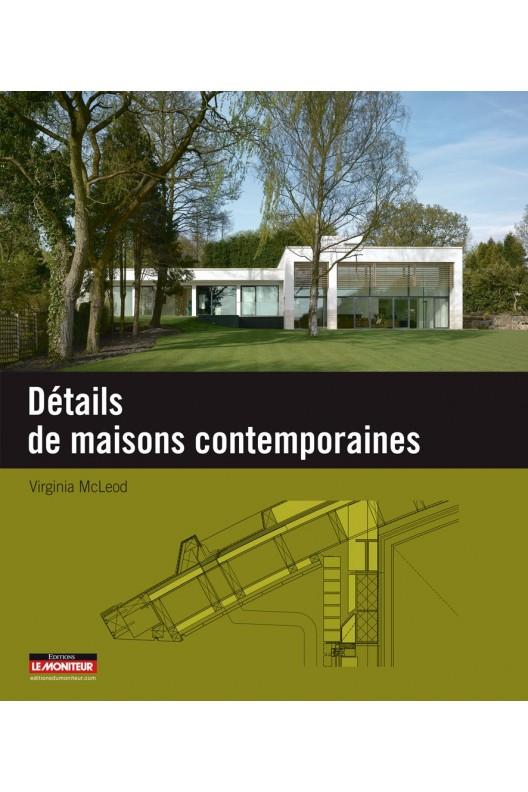 Détails de maisons contemporaines.