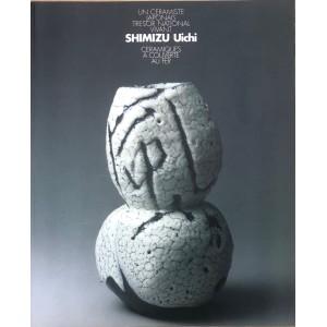 Shimizu Uichi. Un céramiste japonais, trésor national vivant. Céramiques à couverte, au fer.
