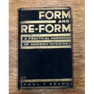 Form and re-form, a practical handbook of modern interiors.