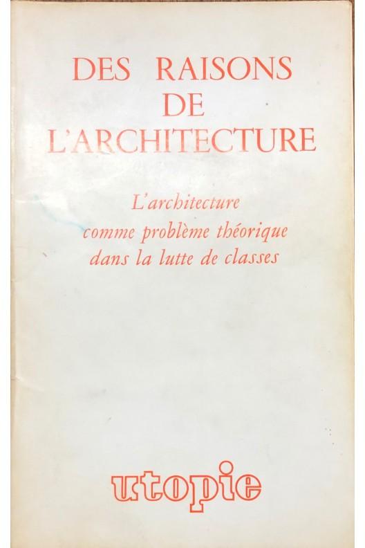 DES RAISONS DE L'ARCHITECTURE