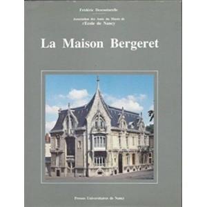 La maison Bergeret / Nancy