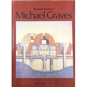 Michael Graves / monographie d'architecture